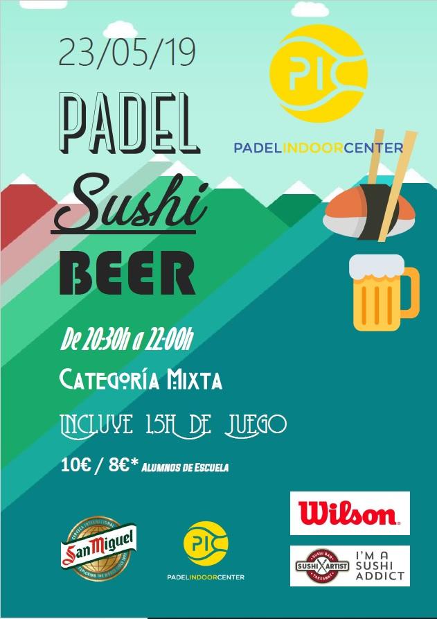 PADEL SUSHI & BEER MIXTO 23.5.19