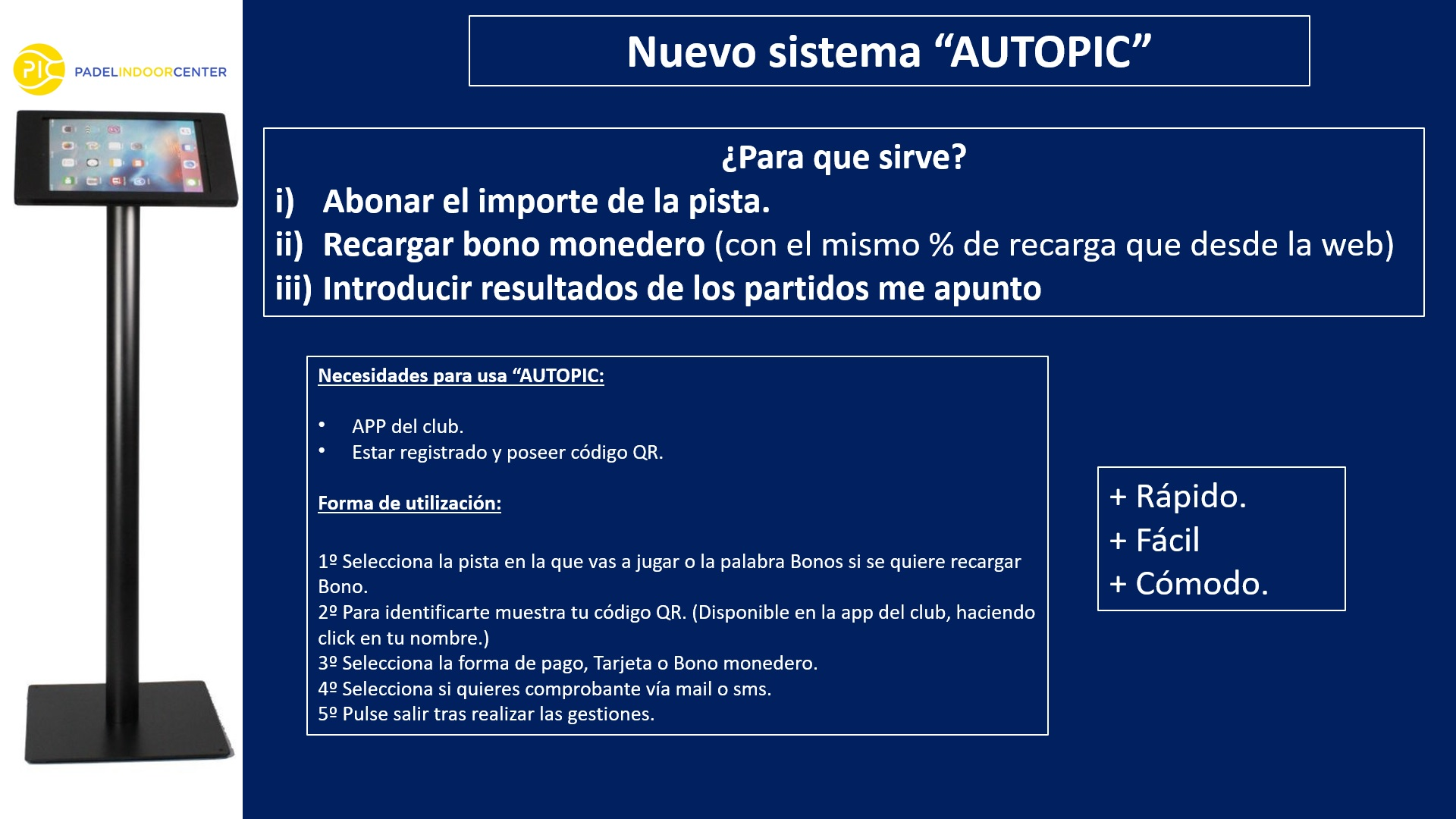 "Nuevo sistema ""AUTOPIC""."