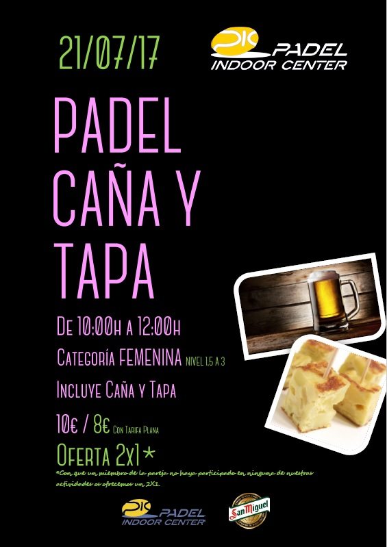 PADEL, CAÑA Y TAPA FEMENINO VIERNES 21/7/17