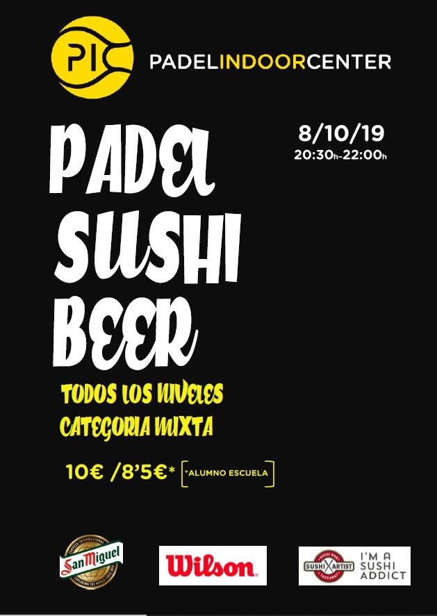 NUEVO PADEL SUSHI & BEER 8/10/19