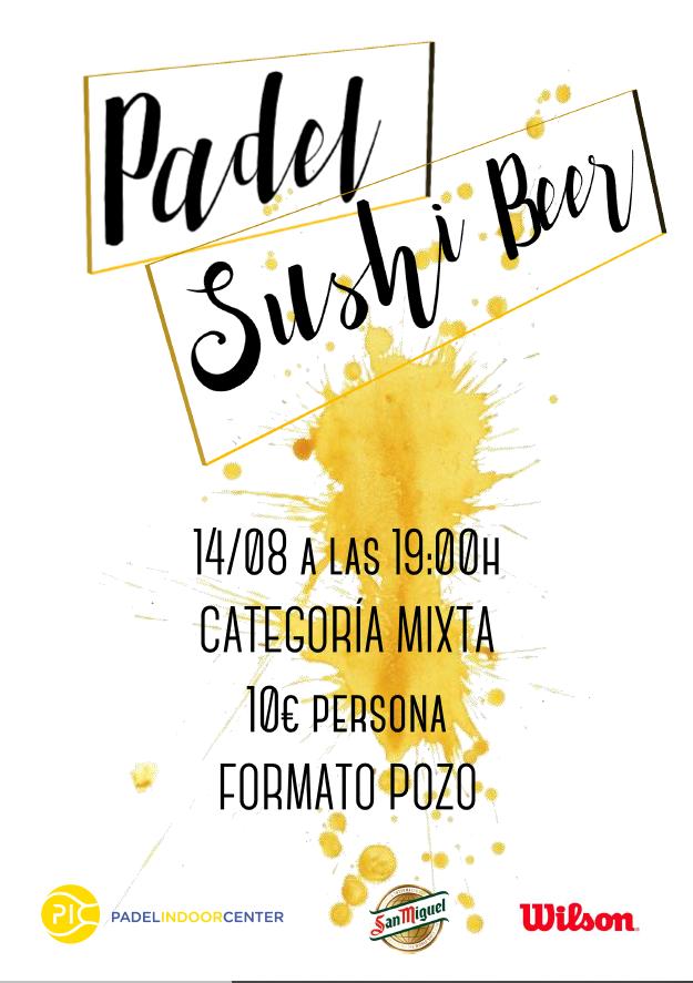 NUEVO PADEL SUSHI BEER MIXTO 14.08.19